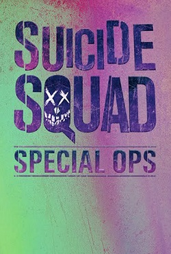 Отряд самоубийц / Suicide Squad: Special Ops