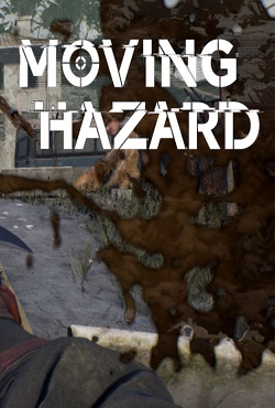 Moving Hazard