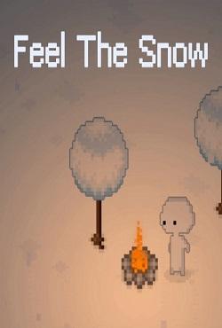 Feel The Snow