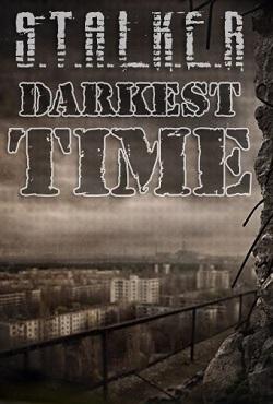 Сталкер Тень Чернобыля Darkest Time