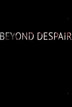 Beyond Despair