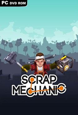 Scrap Mechanic от Механики