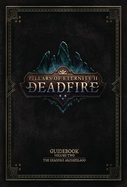 Pillars of Eternity 2 Deadfire Механики