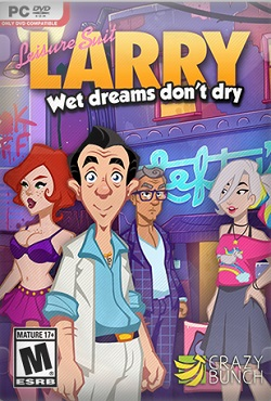 Leisure Suit Larry Wet Dreams Don't Cry