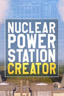 Nuclear Power Station Creator