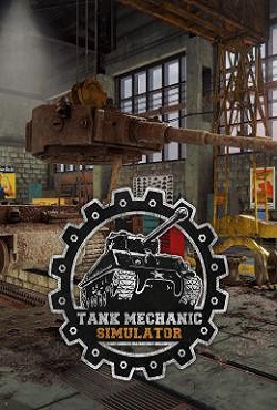 Tank Mechanic Simulator 2019 Механики