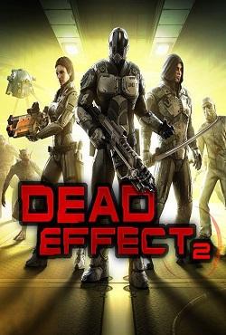 Dead Effect 2 Механики