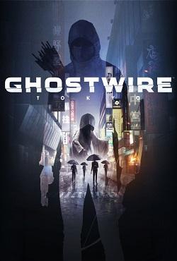 GhostWire Tokyo RePack Xatab